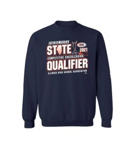 IHSA Competitive Cheerleading State Qualifier Crewneck Sweatshirt