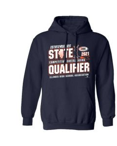 IHSA Competitive Cheerleading State Qualifier Hooded Sweatshirt
